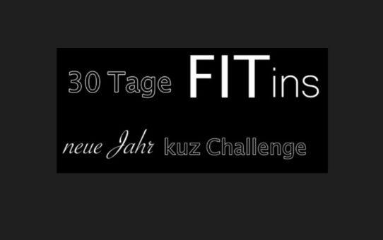 30 Tage FIT ins neue Jahr - kuz Challenge